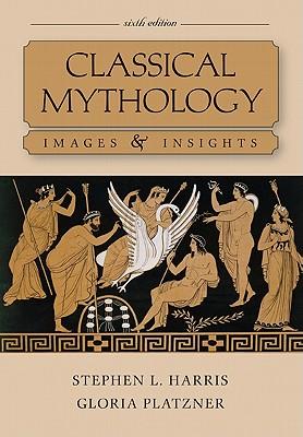 Classical Mythology By Harris, Stephen/ Platzner, Gloria
